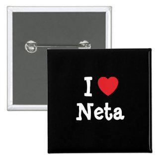I love Neta heart T-Shirt Button