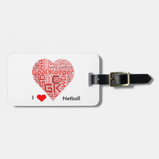I Love Netball Word Art Design Luggage Tag