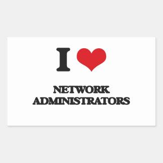 I love Network Administrators Rectangle Sticker