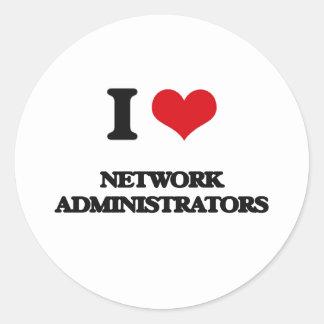 I love Network Administrators Round Stickers