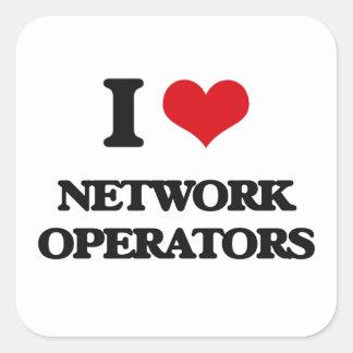 I love Network Operators Square Sticker
