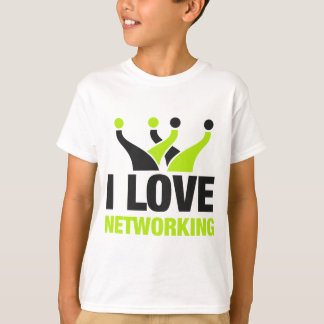 I Love Networking T-Shirt