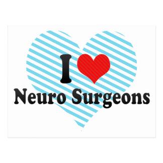 I Love Neuro Surgeons Postcards