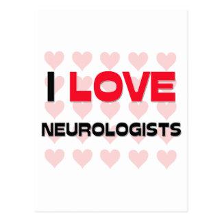 I LOVE NEUROLOGISTS POSTCARD