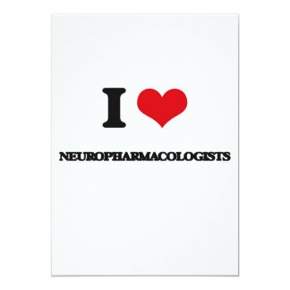 I love Neuropharmacologists Custom Announcements