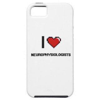 I love Neurophysiologists iPhone 5 Cases