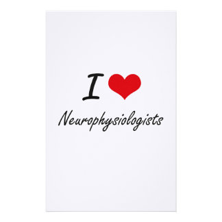 I love Neurophysiologists Stationery