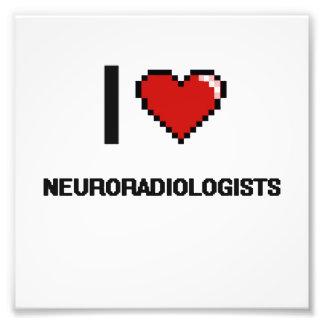 I love Neuroradiologists Photo Print