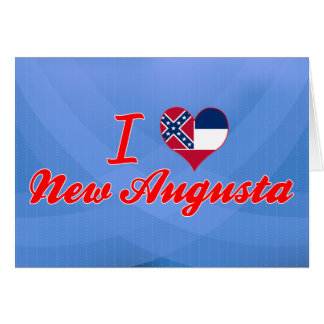 I Love New Augusta, Mississippi Greeting Card