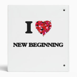 I Love New Beginning Binders