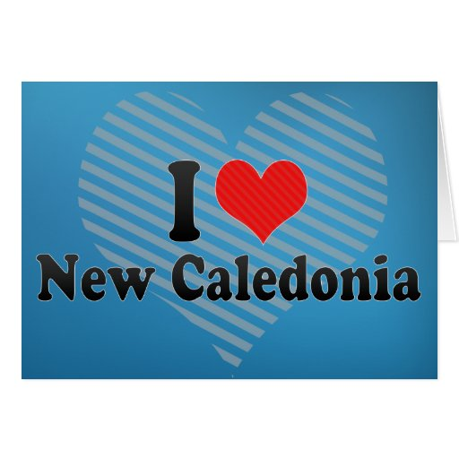 I Love New Caledonia Cards