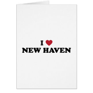 I Love New Haven Connecticut Greeting Card