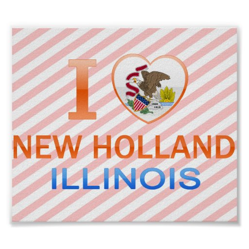 I Love New Holland, IL Poster