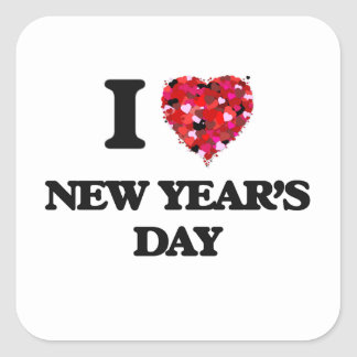 I Love New Year'S Day Square Sticker