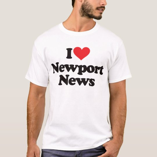 I Love Newport News T-Shirt
