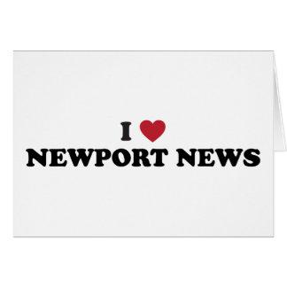 I Love Newport News Virginia Greeting Card