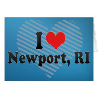 I Love Newport, RI Greeting Card