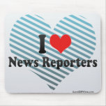 I Love News Reporters Mousepads