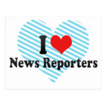 I Love News Reporters Postcard