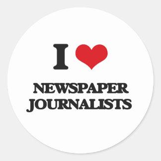 I love Newspaper Journalists Round Stickers