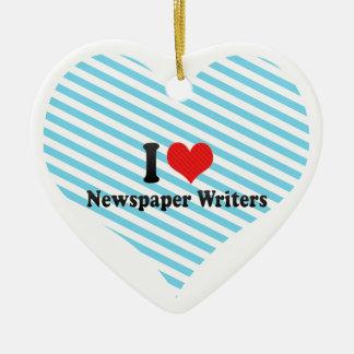 I Love Newspaper Writers Ceramic Ornament