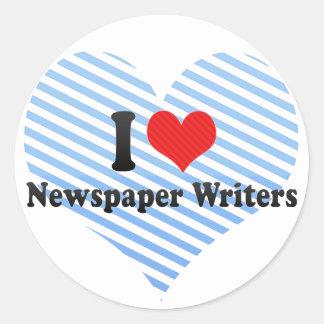 I Love Newspaper Writers Round Sticker