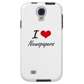 I Love Newspapers Galaxy S4 Case