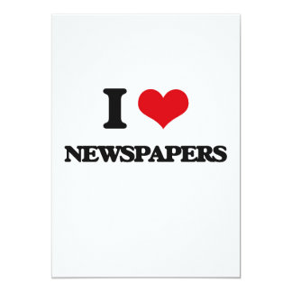 I Love Newspapers 5x7 Paper Invitation Card