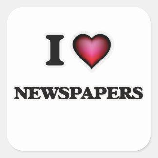 I Love Newspapers Square Sticker