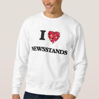 I Love Newsstands Pull Over Sweatshirt