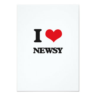 "I Love Newsy 5"" X 7"" Invitation Card"