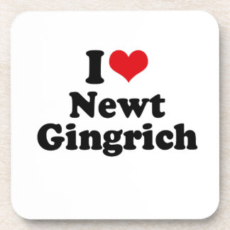 I LOVE NEWT GINGRICH COASTERS