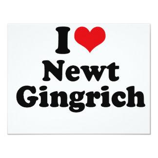 I LOVE NEWT GINGRICH 4.25X5.5 PAPER INVITATION CARD
