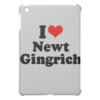 I LOVE NEWT GINGRICH iPad MINI COVER