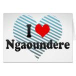 I Love Ngaoundere, Cameroon Card