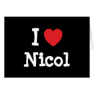 I love Nicol heart T-Shirt Cards