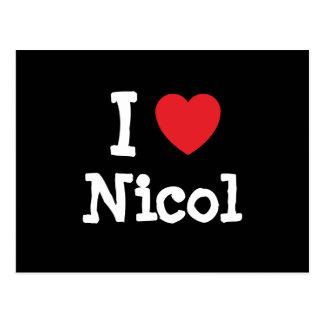 I love Nicol heart T-Shirt Post Card