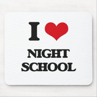 I Love Night School Mouse Pad