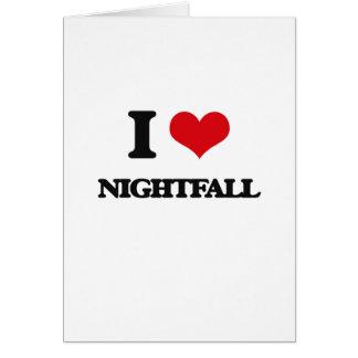 I Love Nightfall Greeting Cards