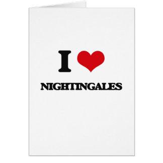 I Love Nightingales Greeting Cards
