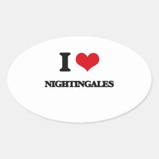 I Love Nightingales Oval Sticker