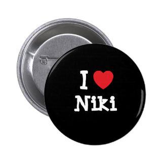 I love Niki heart T-Shirt Pins