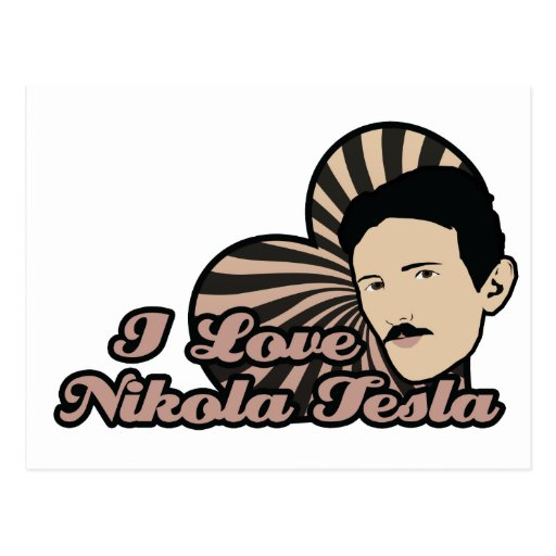 I Love Nikola Tesla Postcard