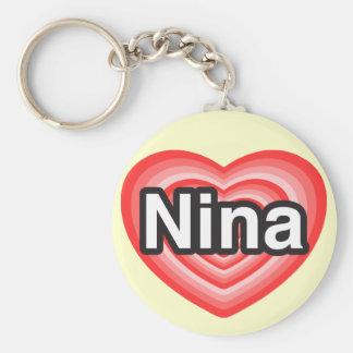 I love Nina. I love you Nina. Heart Keychain