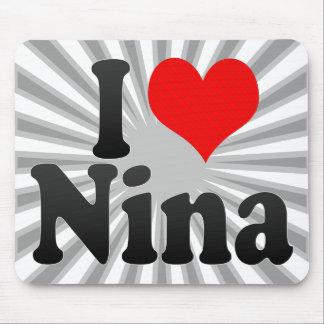 I love Nina Mouse Pad