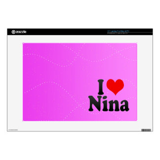 """I love Nina Decals For 15"""" Laptops"""
