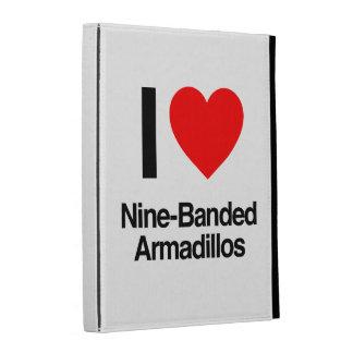 i love nine-banded armadillos iPad cases