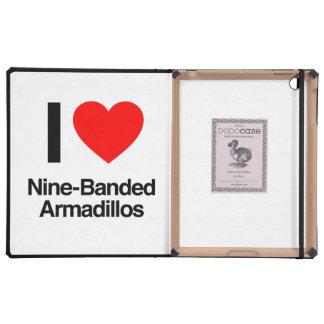 i love nine-banded armadillos case for iPad