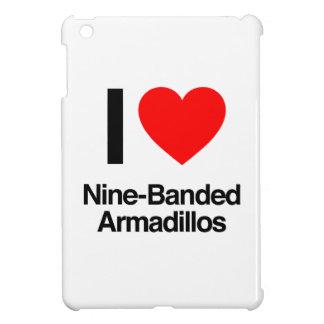 i love nine-banded armadillos iPad mini cover