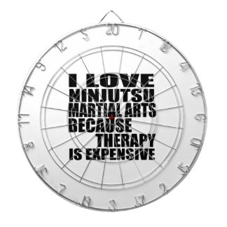 I LOVE NINJUTSU MARTIAL ARTS BECAUSE THERAPY IS EX DART BOARDS